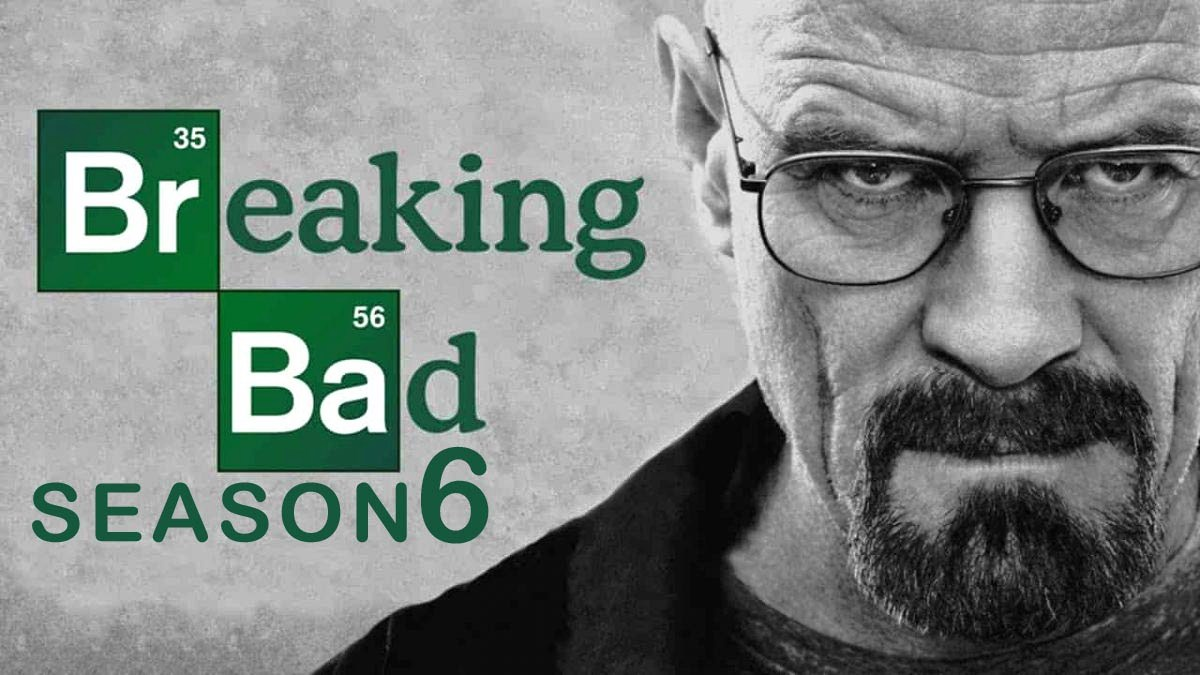 Breaking Bad Season 6 Release date, trailer, cast and latest news